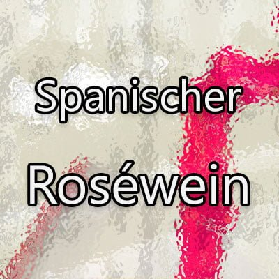 Spanischer Rosewein